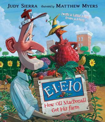 Eieio By Sierra, Judy/ Myers, Matthew (ILT)
